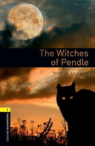 The Witches of Pendle Level 1 Oxford Bookworms Library (English Edition)の詳細を見る