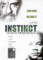Instinct - Istinto Primordiale [Italian Edition]