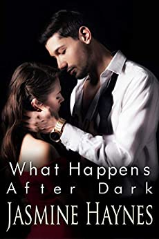What Happens After Dark: Lessons After Hours, Book 2 by [Haynes, Jasmine, Skully, Jennifer]