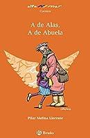 A de Alas, A de Abuela, Educación Primaria, 2 ciclo. Libro de lectura