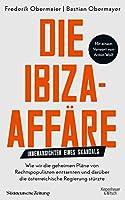 Die Ibiza-Affaere: Innenansichten eines Skandals