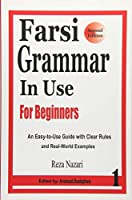 Farsi Grammar in Use: For Beginners