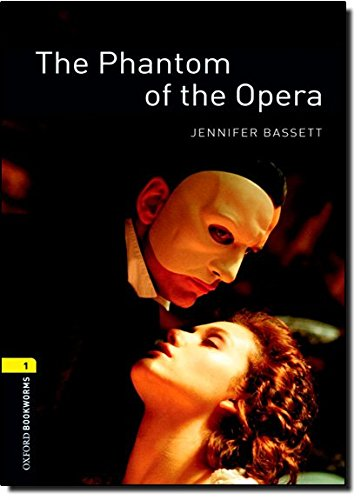 Oxford Bookworms Library: Level 1: : The Phantom of the Operaの詳細を見る