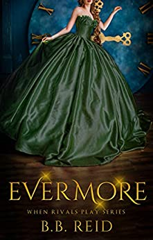 Evermore: A When Rivals Play Novella by [Reid, B.B.]