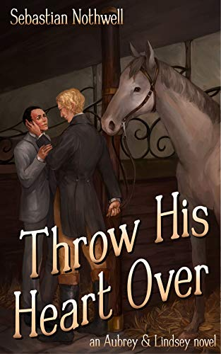 Throw His Heart Over (Aubrey & Lindsey Book 2) (English Edition)
