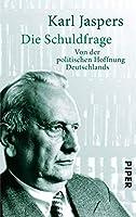 Die Schuldfrage: Von der politischen Haftung Deutschlands