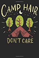 Notebook: Camp Hair Don't Care Vintage Dot Grid 6x9 120 Pages