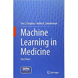 Machine Learning in Medicine: Part Three