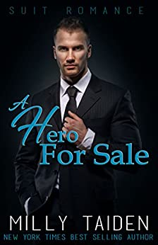 A Hero for Sale: Suit Romance (A Wounded Soldier Story) by [Taiden, Milly]