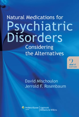 Download Natural Medications for Psychiatric Disorders 0781767628