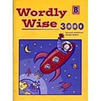 Wordly Wise 3000: Book B