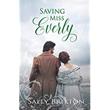 Saving Miss Everly: A Regency Romance (Inglewood Book 3)