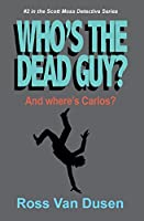 Who's the Dead Guy?