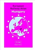 European Railway Atlas: Hungary: Version Date: 02-04-2015