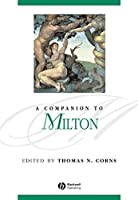A Companion to Milton (Blackwell Companions to Literature and Culture)