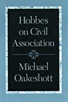 Hobbes on Civil Association by Michael Oakeshott(2000-09-01)