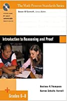 Introduction to Reasoning and Proof, Grades 6-8 (The Math Process Standards Series)