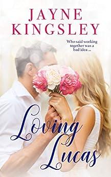 Loving Lucas by [Kingsley, Jayne]