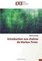 Introduction aux chaînes de Markov finies