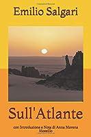 Sull'Atlante: con Introduzione e Note di Anna Morena Mozzillo