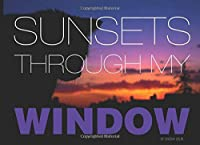 SUNSETS THROUGH MY WINDOW by Ogeday Çelik: Photography Portfolio Book of Sunsets Taken from the Same Spot for Years