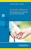 Cuidados Paliativos / Palliative Care: Recomendaciones Terapéuticas Para Atención Primaria / Treatment Guidelines for Primary Care