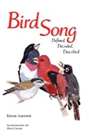 Bird Song Defined Decoded Described
