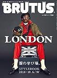 BRUTUS (ブルータス)2018年 10月1日号 No.878 [LONDON 服の学び場。] [雑誌]