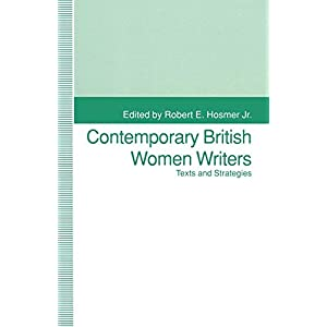 Contemporary British Women Writers: Narrative Strategies