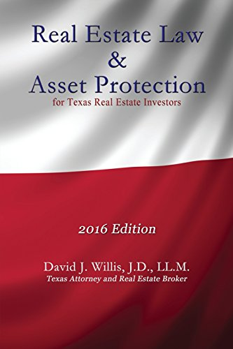 Download Real Estate Law & Asset Protection for Texas Real Estate Investors - 2016 Edition 1622879430