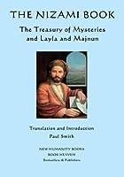 The Nizami Book: The Treasury of Mysteries and Layla and Majnun