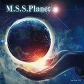 M.S.S.Planet [同人CD]