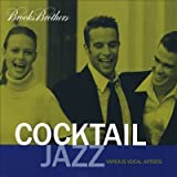 Brooks Brothers: Cocktail Jazz by Various Artists (1999-05-03)