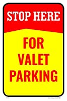 Stop Here For Valet Parking Parking Sign 12 w x 18 h Aluminum Full Color [並行輸入品]