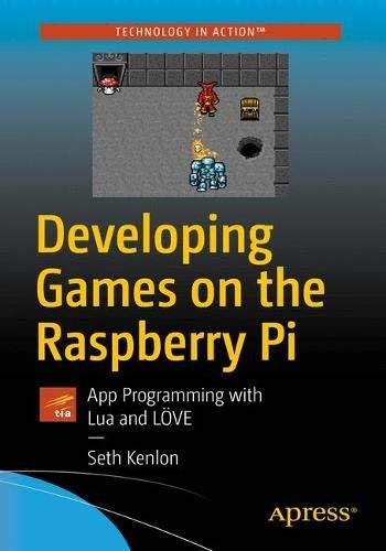 [画像:Developing Games on the Raspberry Pi: App Programming with Lua and LOeVE]