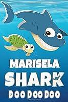 Marisela: Marisela Shark Doo Doo Doo Notebook Journal For Drawing or Sketching Writing Taking Notes, Personolized Gift For Marisela