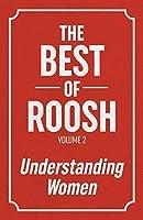 The Best Of Roosh - Volume 2: Understanding Women