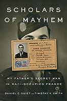 SCHOLARS OF MAYHEM