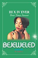 Bejeweled III X IV: Three Times Forever