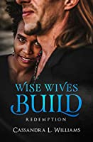 Wise Wives Build: Redemption