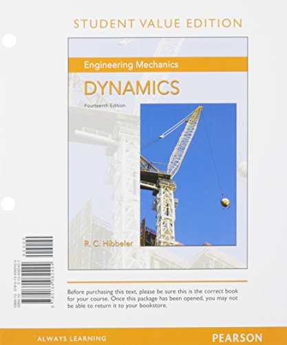 Download Engineering Mechanics: Dynamics, Student Value Edition (14th Edition) 0134082427