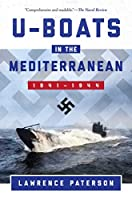 U-Boats in the Mediterranean: 1941–1944