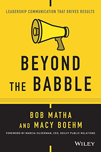 Download Beyond the Babble: Leadership Communication that Drives Results 1119116538