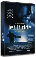 Let It Ride: Graig Kelly Story [DVD]