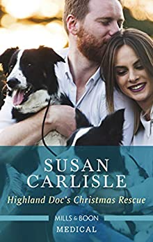 Highland Doc's Christmas Rescue (Pups that Make Miracles) by [Carlisle, Susan]