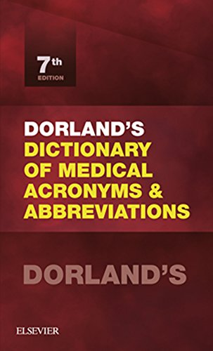Dorlands Dictionary Of Medical Acronyms And Abbreviations E Book