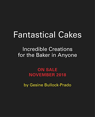 Fantastical Cakes (English Edition)
