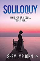 Soliloquy: Whisper of a Soul... Your Soul...