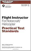 Flight Instructor for Rotorcraft/Helicopter Practical Test Standards: #Faa-S-8081-7A (Practical Test Standards Series)