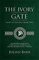 The Ivory Gate (Ashes of Olympus)